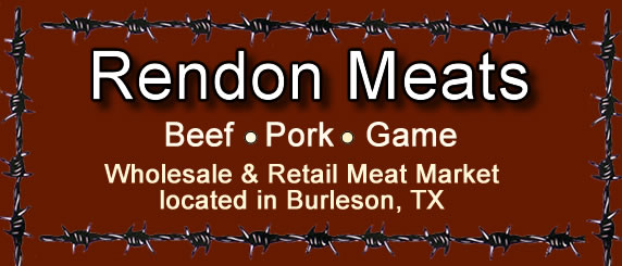 Rendon Meats, butcher and meat processor for Beef, Pork and Game.